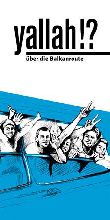 Yallah über die Balkanroute
